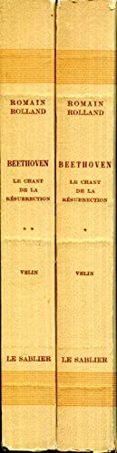 Beethoven Les Grandes Epoques Creatrices: Le Chant: Rolland, Romain
