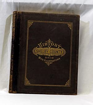 History of Shelby County, Ohio, With Illustrations