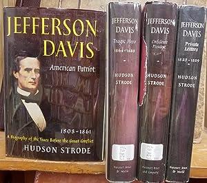 Jefferson Davis: American Patriot, 1808-1861, a biography: Strode, Hudson