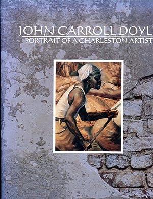 John Carroll Doyle: portrait of a Charleston: Doyle, John Carroll