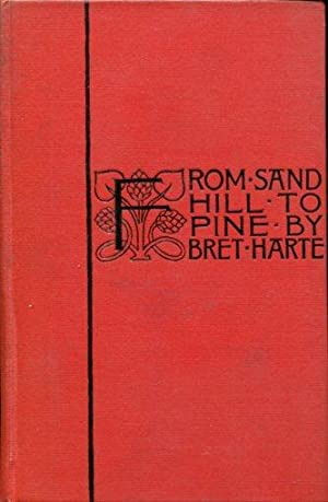 From Sand Hill to Pine: Harte, Bret