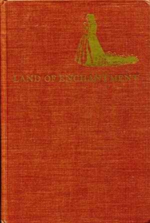 Land of Enchantment: memoirs of Marian Russell: Russell, Mrs. Hal;