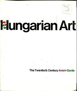 Hungarian Art: the twentieth century avant-garde: Solley, Thomas T.