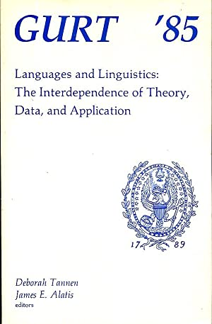 Languages and Linguistics: the interdependence of theory, data, and application