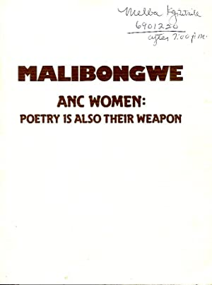 Malibongwe ANC Women: poetry is also their: Molefe, Sono, ed.