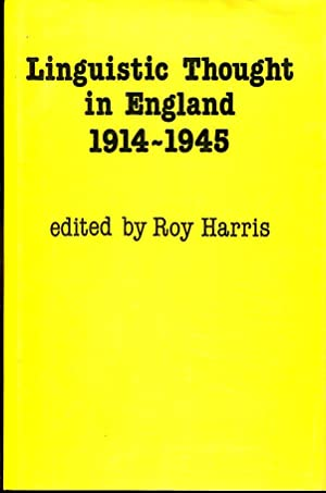 Linguistic Thought in England, 1914-1945