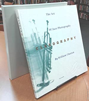 Art of Jazz Photography: Claxography: Claxton, William