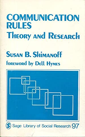 Communication Rules: Theory and Research (
