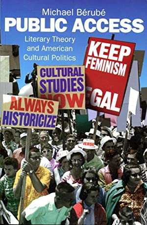 Public Access: Literary Theory and American Cultural: Berube, Michael