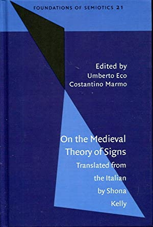 On the Medieval Theory of Signs (Foundations of Semiotics)