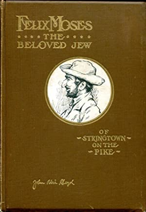 Felix Moses: the beloved Jew of Stringtown