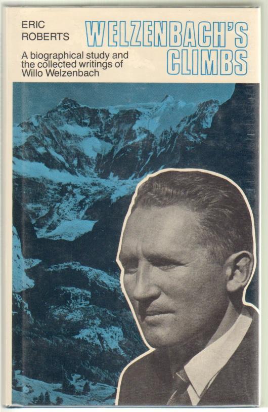 Welzenbach's Climbs, Roberts, Eric