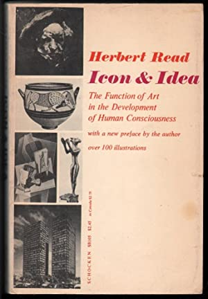 Icon and Idea, the Function of Art: Read, Herbert