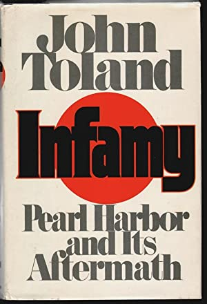 Infamy, Pearl Harbor and its Aftermath