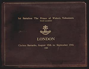 A Record of the Visit of the 1st Battalion, The Prince of Wales's Volunteers (South Lancashire) t...