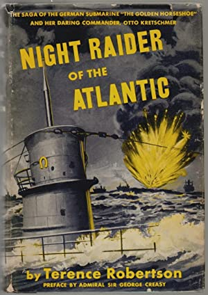 Night Raider of the Atlantic, The Saga of the German Submarine