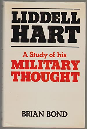 Liddell Hart, A Study of his Military Thought