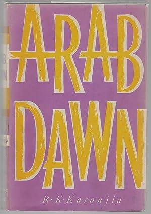 Arab Dawn: Karanjia, R.K.