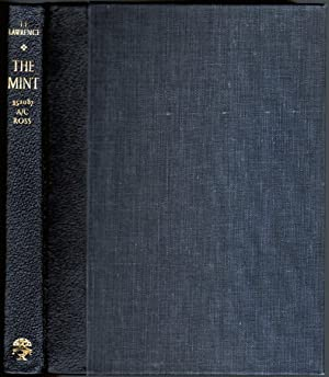 The Mint, A day-book of the R.A.F. Depot between August and December 1922 with later notes by 352...