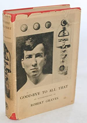 Good-Bye to All That, An Autobiography: Graves, Robert