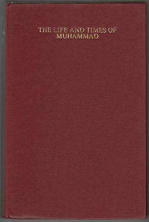 The Life and Times of Muhammad: Glubb, John Bagot