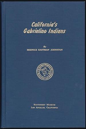 California's Gabrilino Indians: Eastman Johnston, Bernice