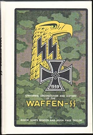 Uniforms, Organization and History of the Waffen-SS, Vol. 1