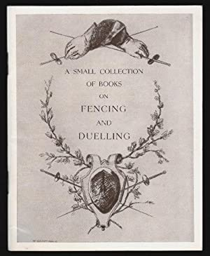 A Small Collection of Books on Fencing and Duelling