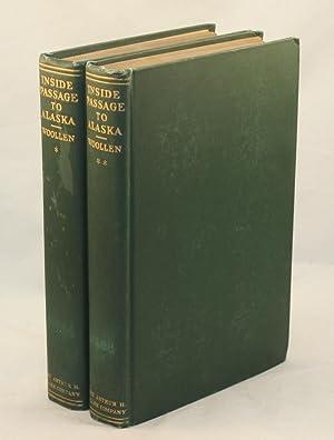 Inside Passage to Alaska, 1792-1920, with an: Woollen, William Watson