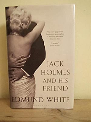 Jack Holmes and His Friend: White, Edmund