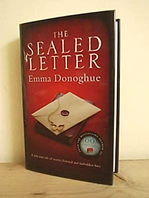 The Sealed Letter: Donoghue, Emma