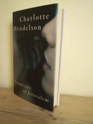 Daughters of Jerusalem: Mendelson, Charlotte