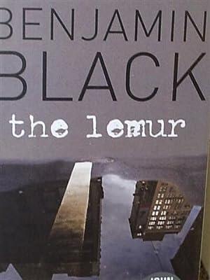 The Lemur: Black, Benjamin (Banville, John)