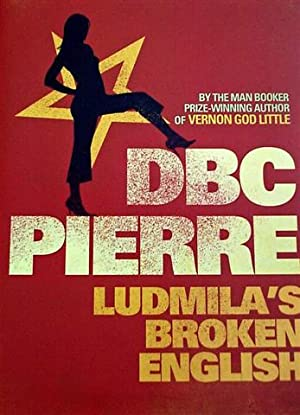 Ludmilla's Broken English: Pierre, D. B. C