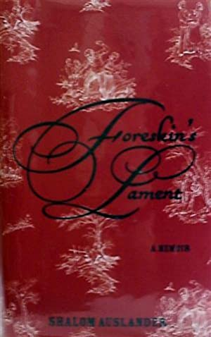 Foreskin's Lament: A Memoir: Auslander, Auslander