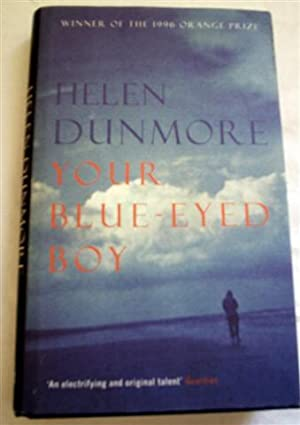 Your Blue-Eyed Boy: Dunmore, Helen