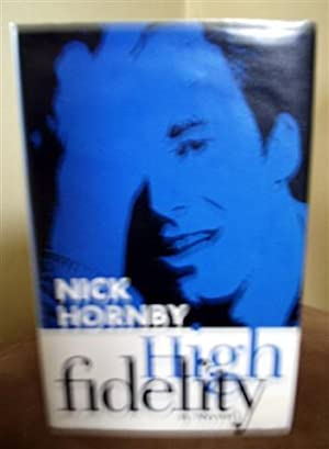 High Fidelity: Hornby, Nick