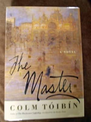 The Master: Toibin, Colm