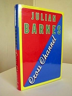 Cross Channel: Barnes, Julian