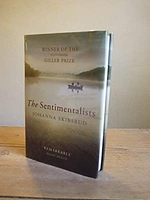 The Sentimentalists: Skibsrud, Johanna