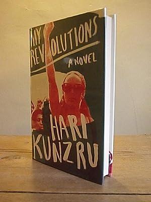 My Revolutions: Kunzru, Hari