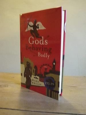 Gods Behaving Badly: Phillips, Marie