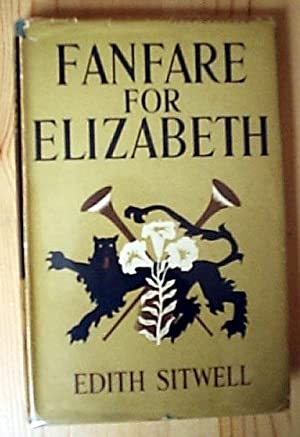 Fanfare for Elizabeth: Sitwell, Edith