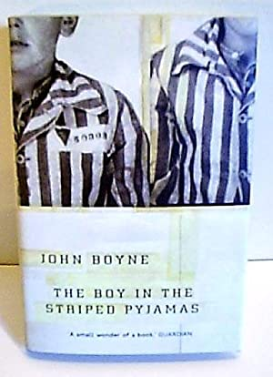 The Boy in the Striped Pyjamas: Boyne, John