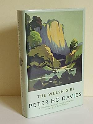 The Welsh Girl: Davies, Peter Ho