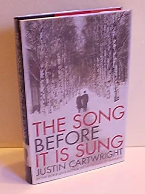 The Song Before It Is Sung: Cartwright, Justin