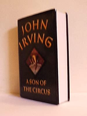 A Son of the Circus: Irving, John
