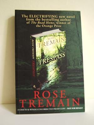 Trespass: Tremain, Rose