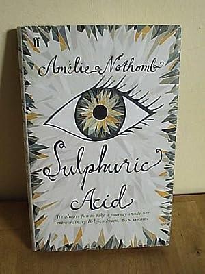 Sulphuric Acid: Nothomb, Amalie