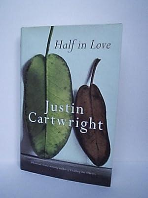 Half in Love: Cartwright, Justin